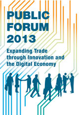 Logotype for Public Forum 2013: Expanding Trade through Innovation and the Digital Economy